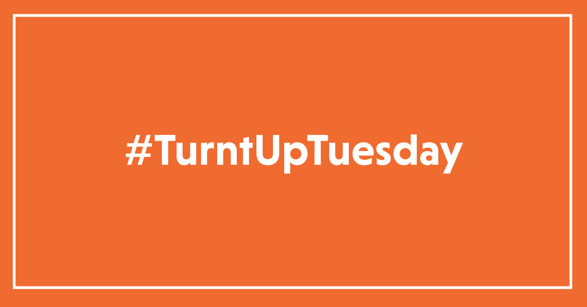 text: #turntuptuesday