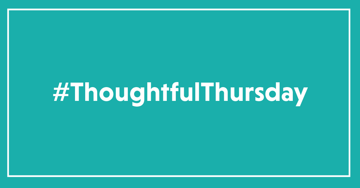 text: #thoughtfulthursday