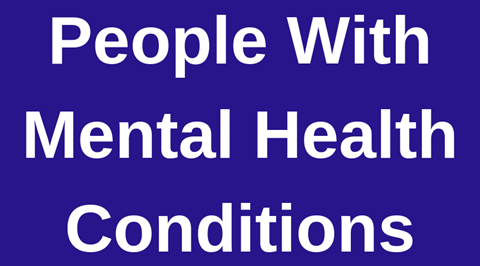 People with Mental Health Conditions
