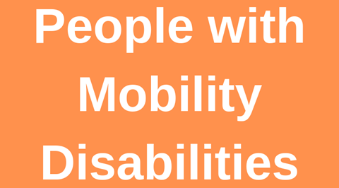 People with Mobility Disabilities